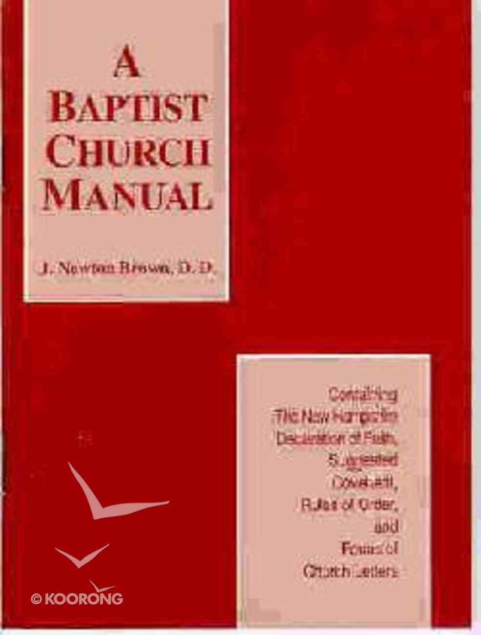 A Baptist Church Manual Paperback