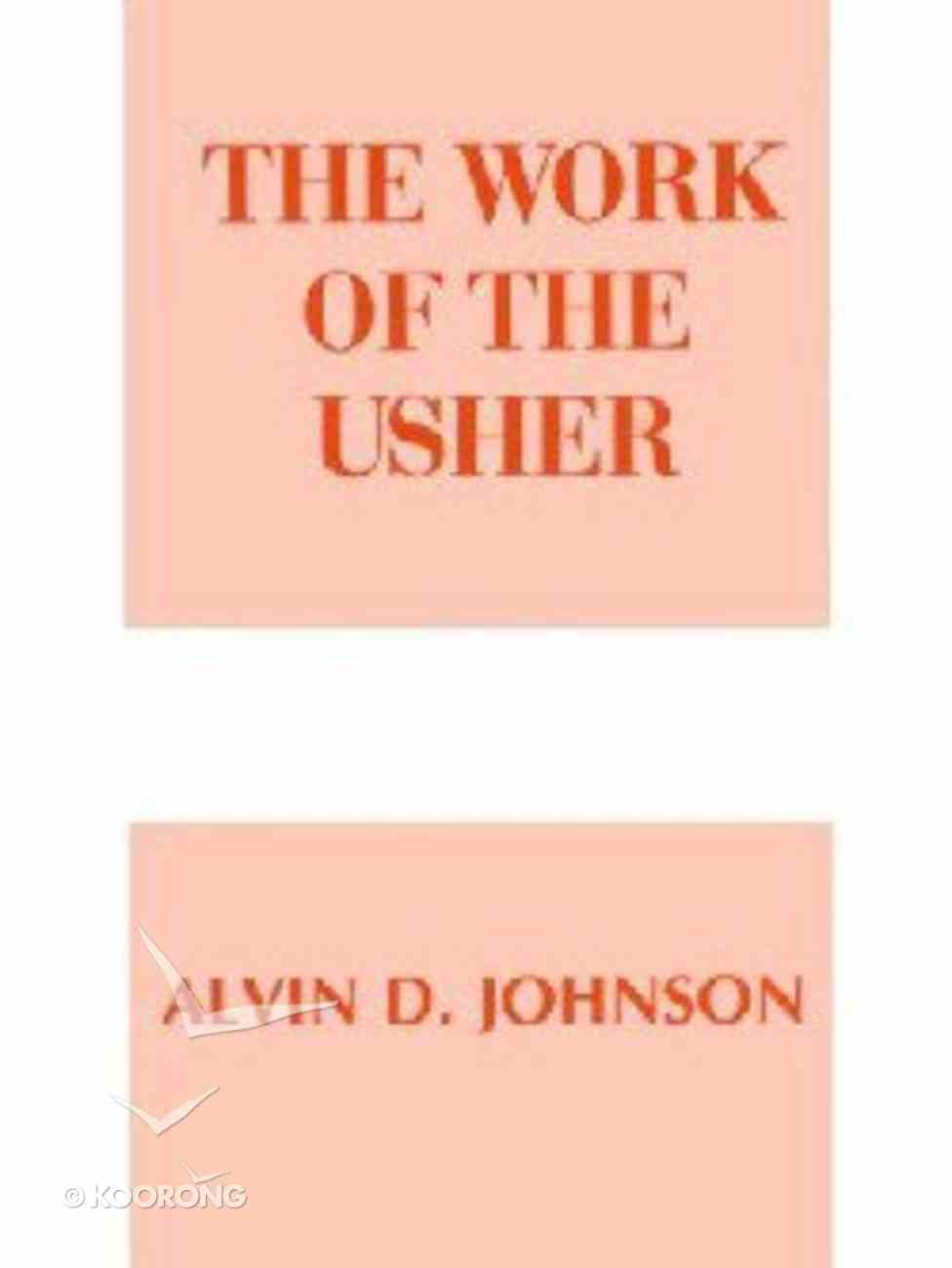 The Work of the Usher (Work Of The Church Series) Paperback