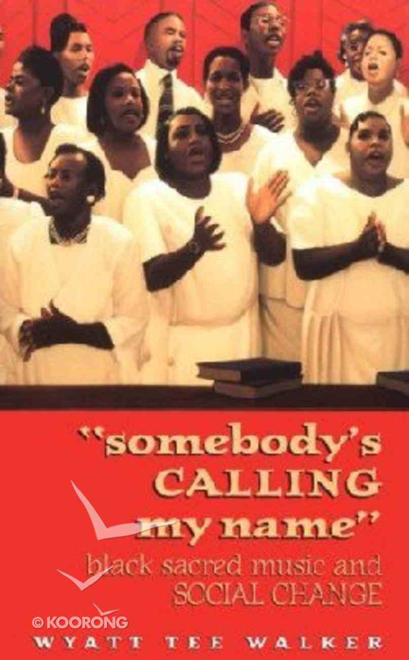 Somebody's Calling My Name Paperback