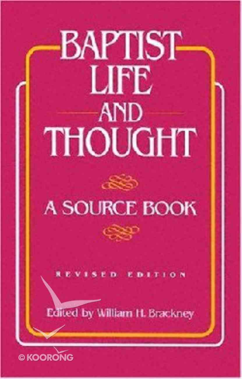 Baptist Life and Thought (2nd Edition) Paperback