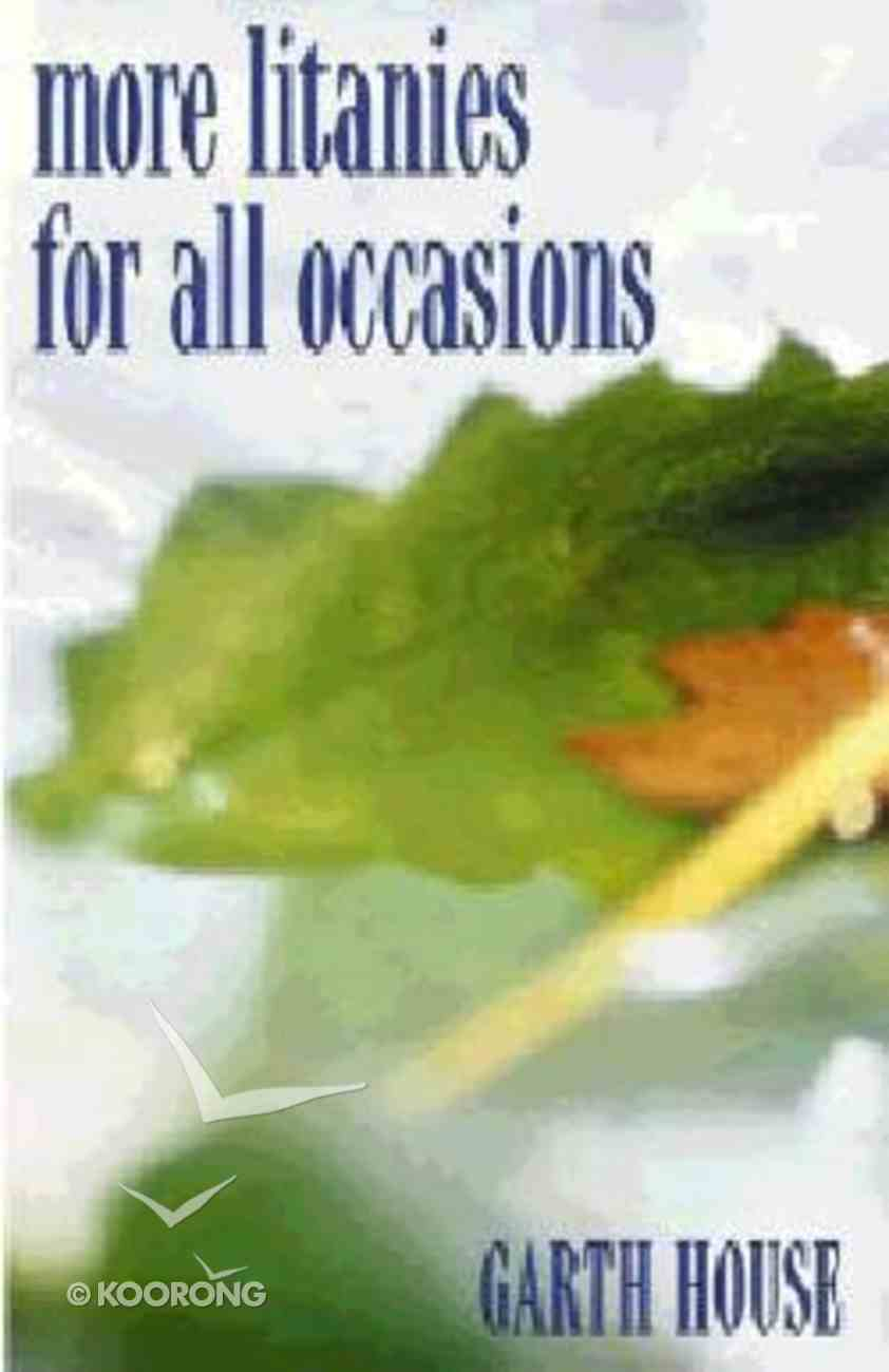 More Litanies For All Occasions Paperback