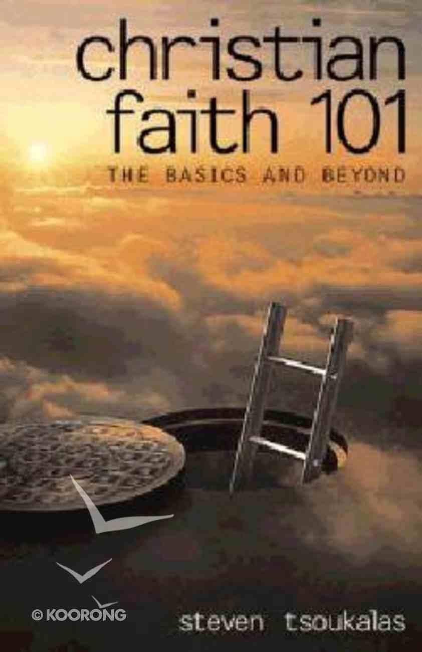 Christian Faith 101 Paperback