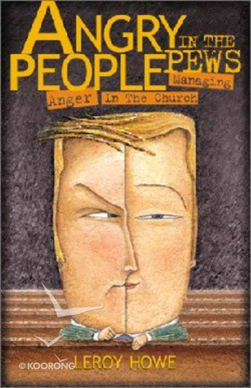 Angry People in the Pews Paperback