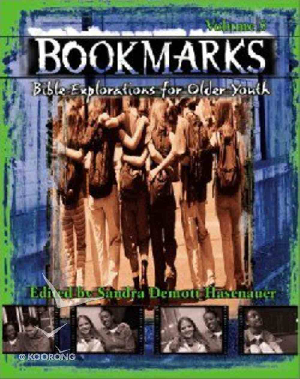 Volume 5 (#05 in Bookmarks: Bible Explorations For Older Youth Series) Paperback