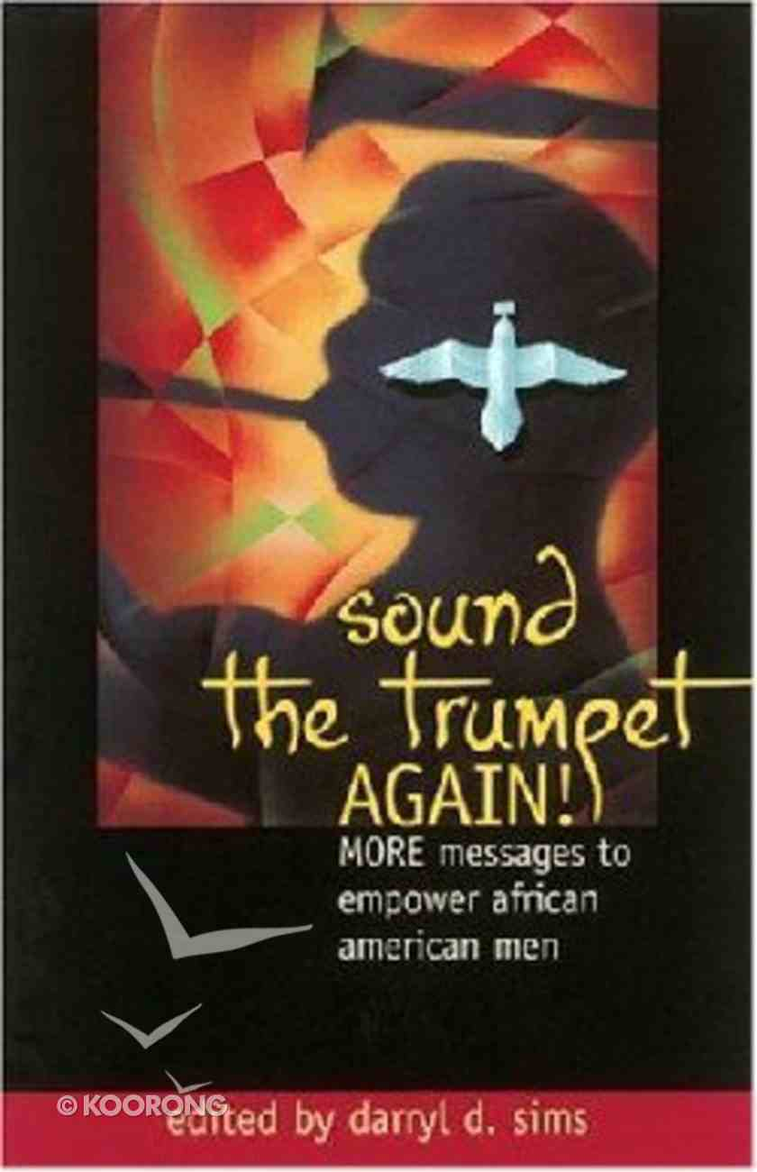 Sound the Trumpet Again! Paperback