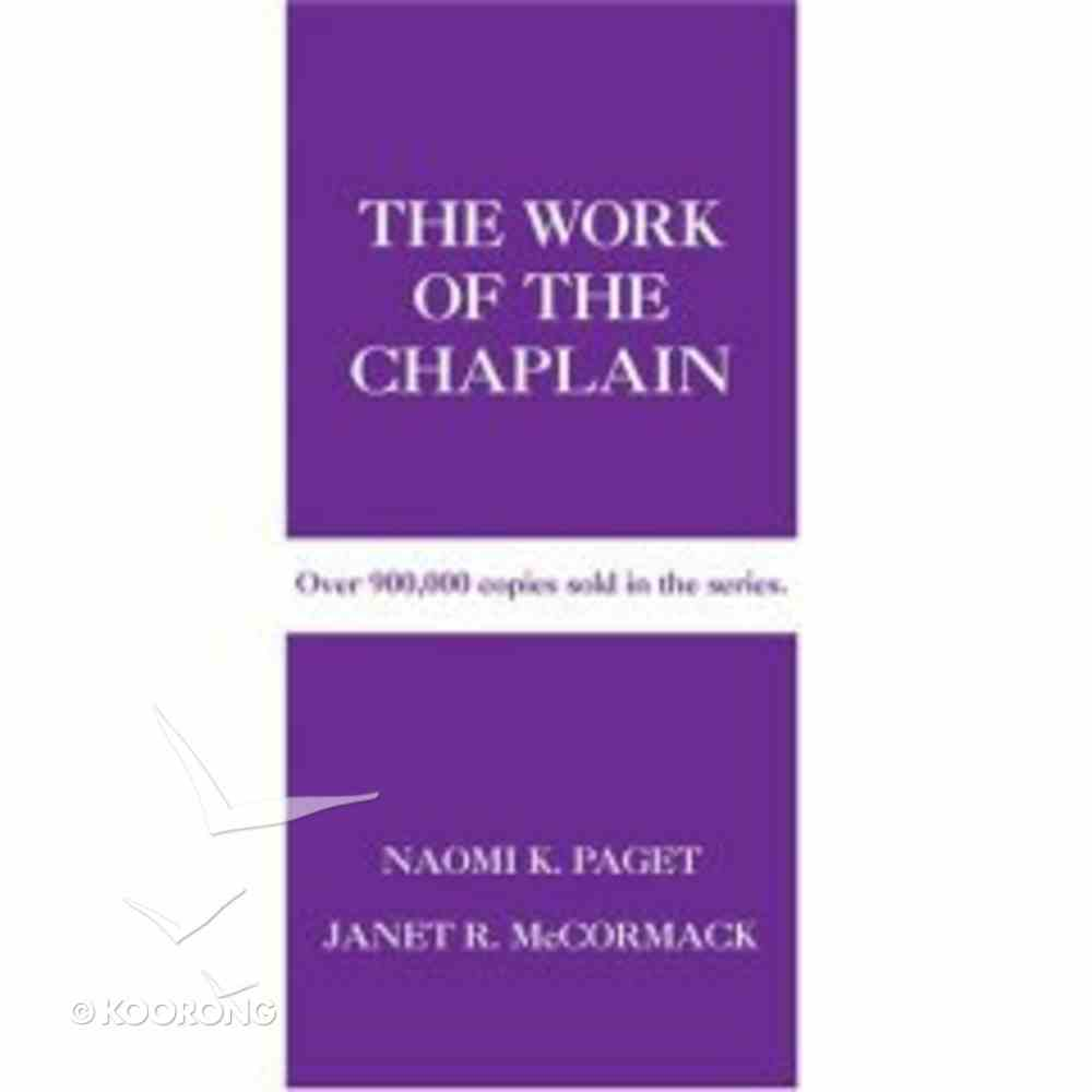 The Work of the Chaplain (Work Of The Church Series) Paperback