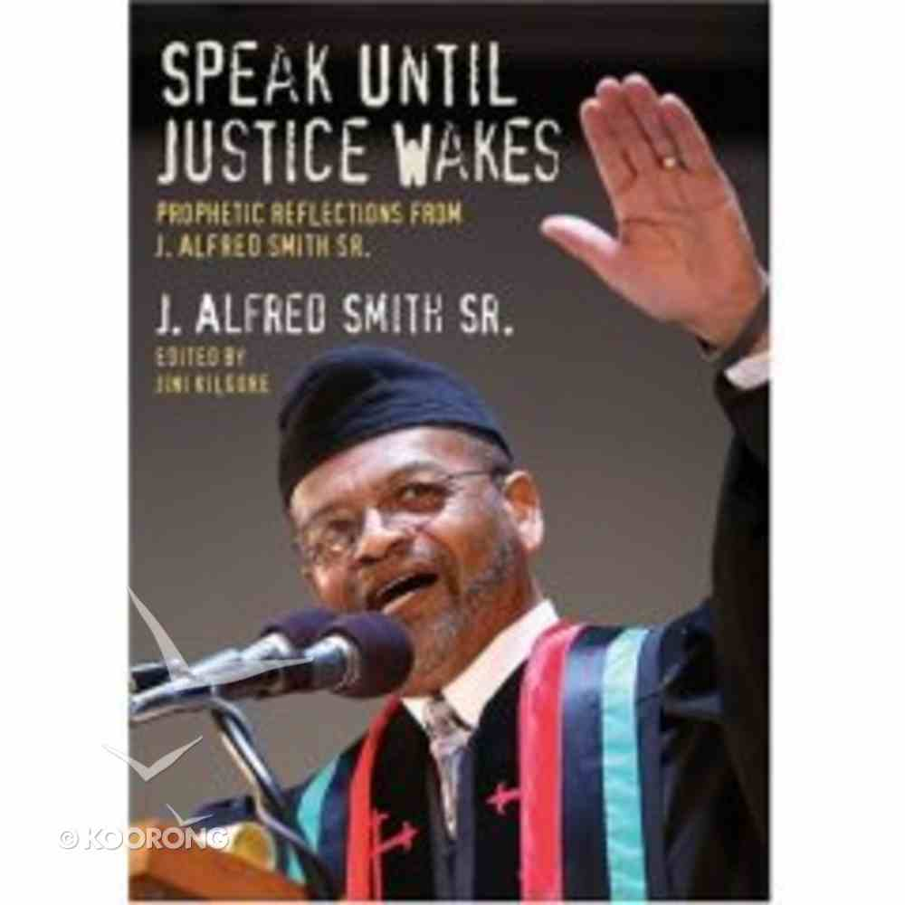 Speak Until Justice Wakes Paperback