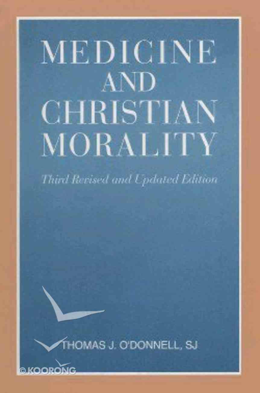 Medicine and Christian Morality Paperback