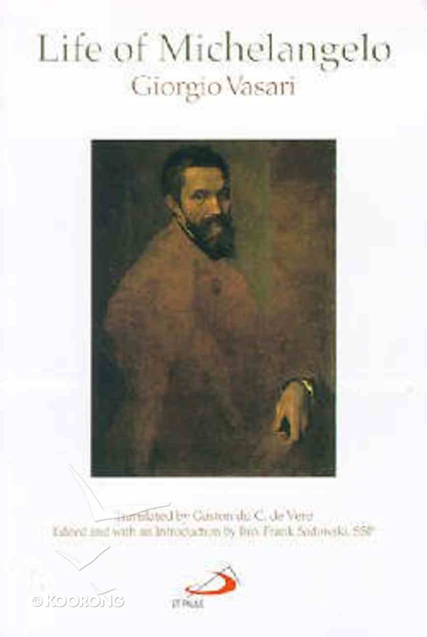 Life of Michelangelo Paperback
