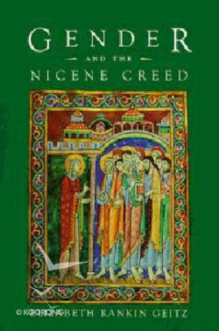 Gender and the Nicene Creed Paperback