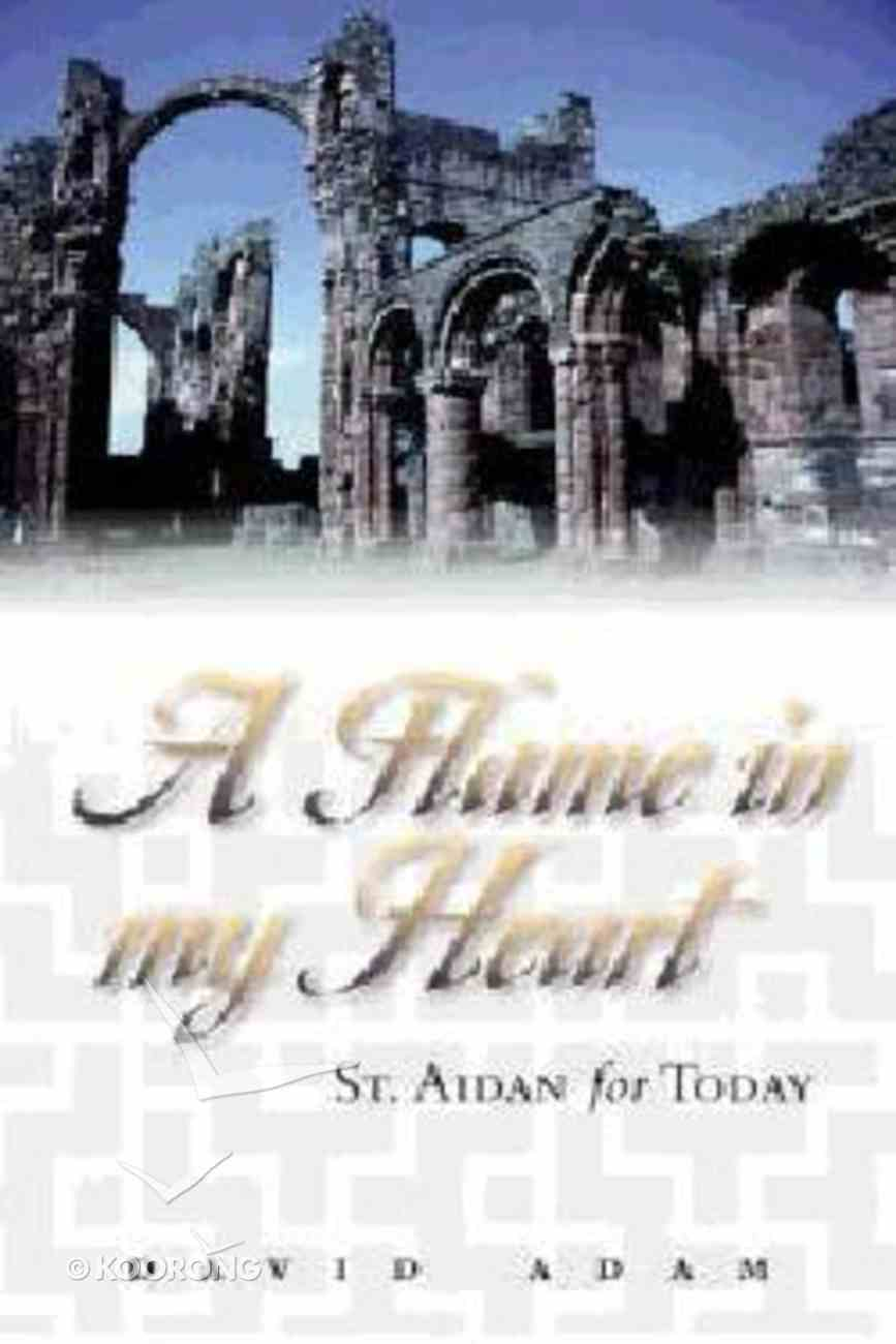 Flame in My Heart Paperback