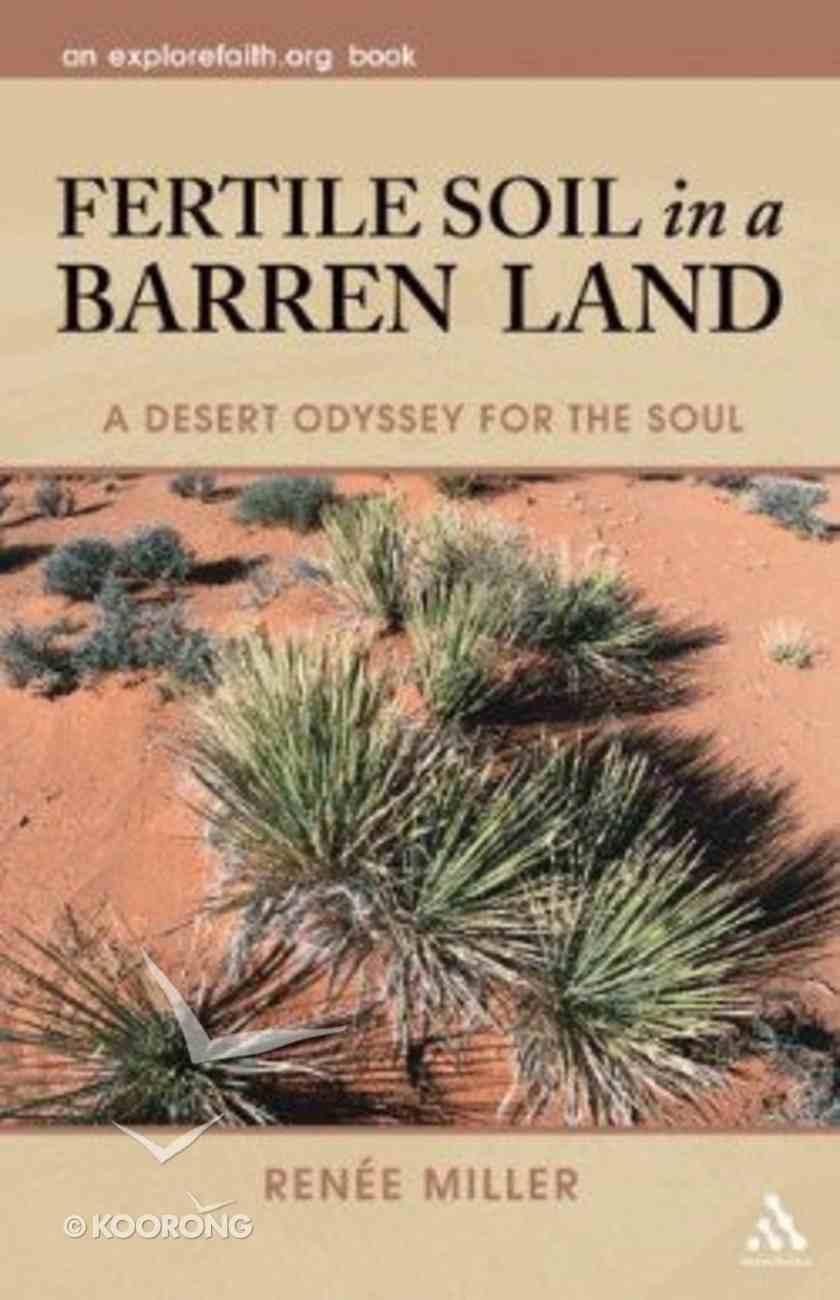 Fertile Soil in a Barren Land Paperback