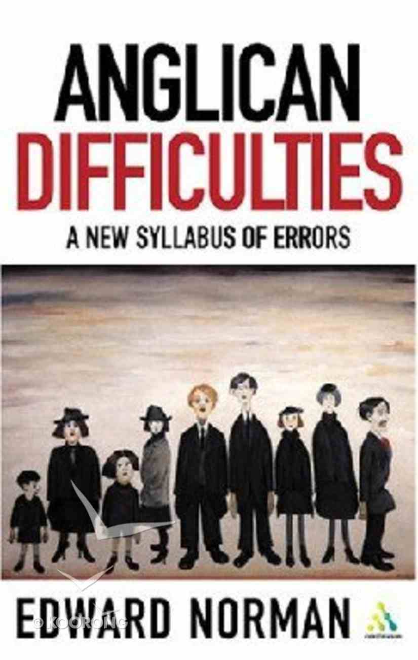 Anglican Difficulties Paperback