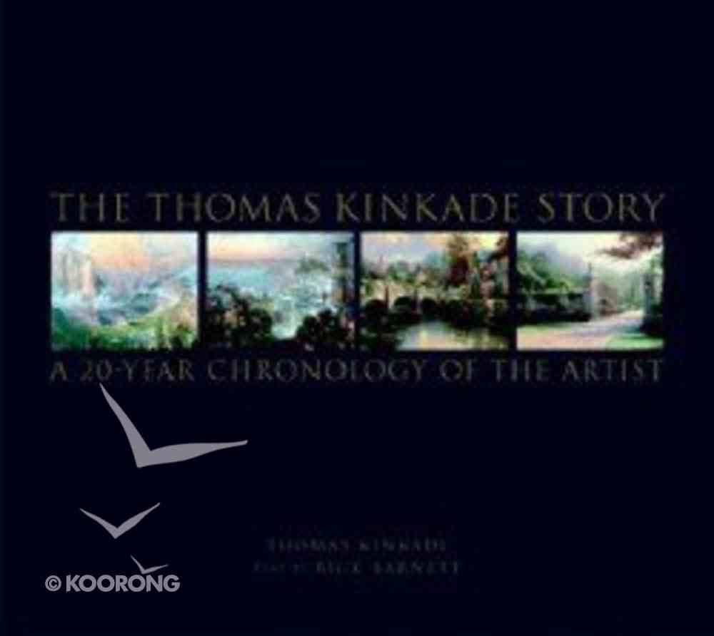 The Thomas Kinkade Story Hardback