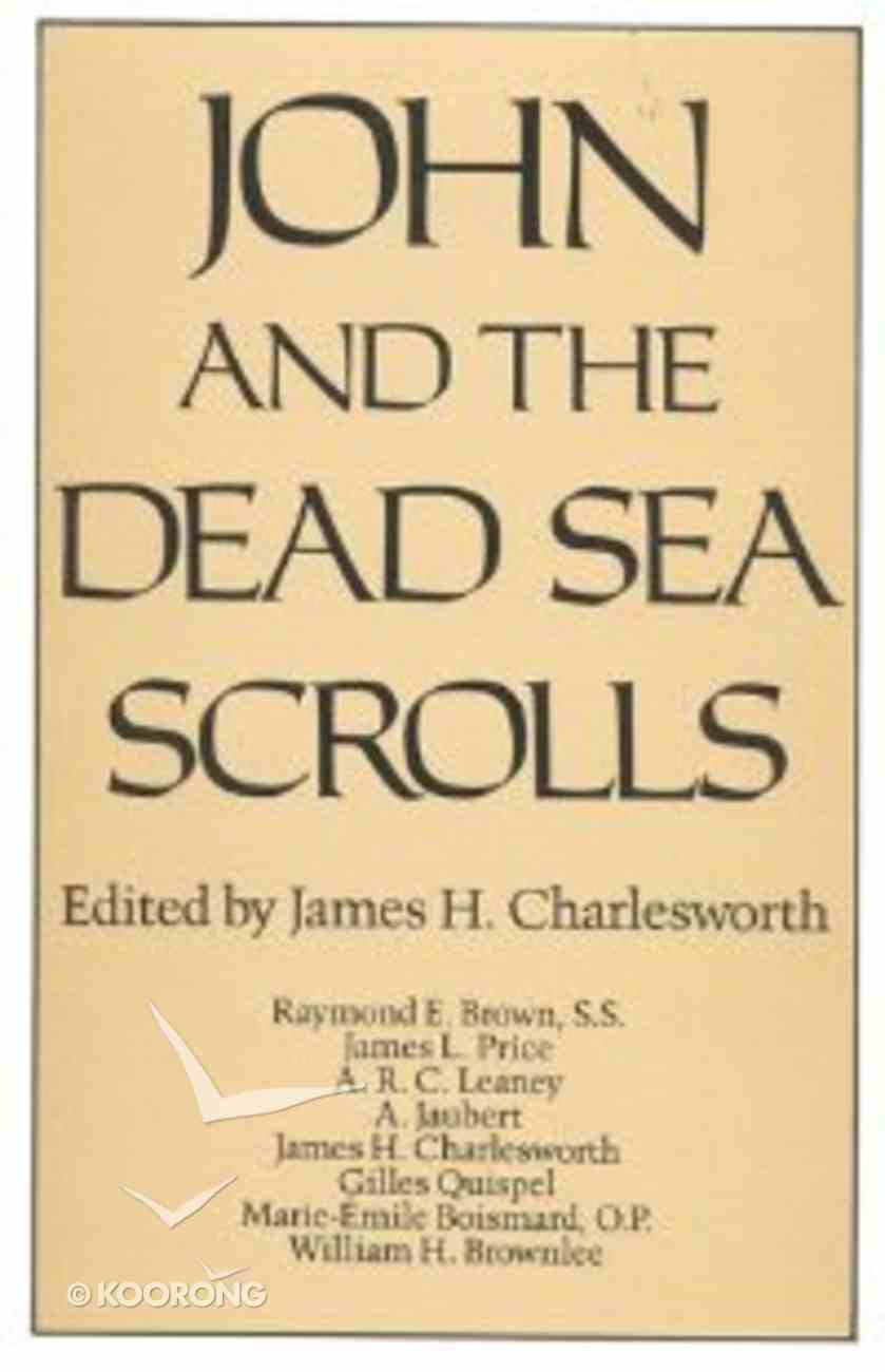 John and the Dead Sea Scrolls Paperback