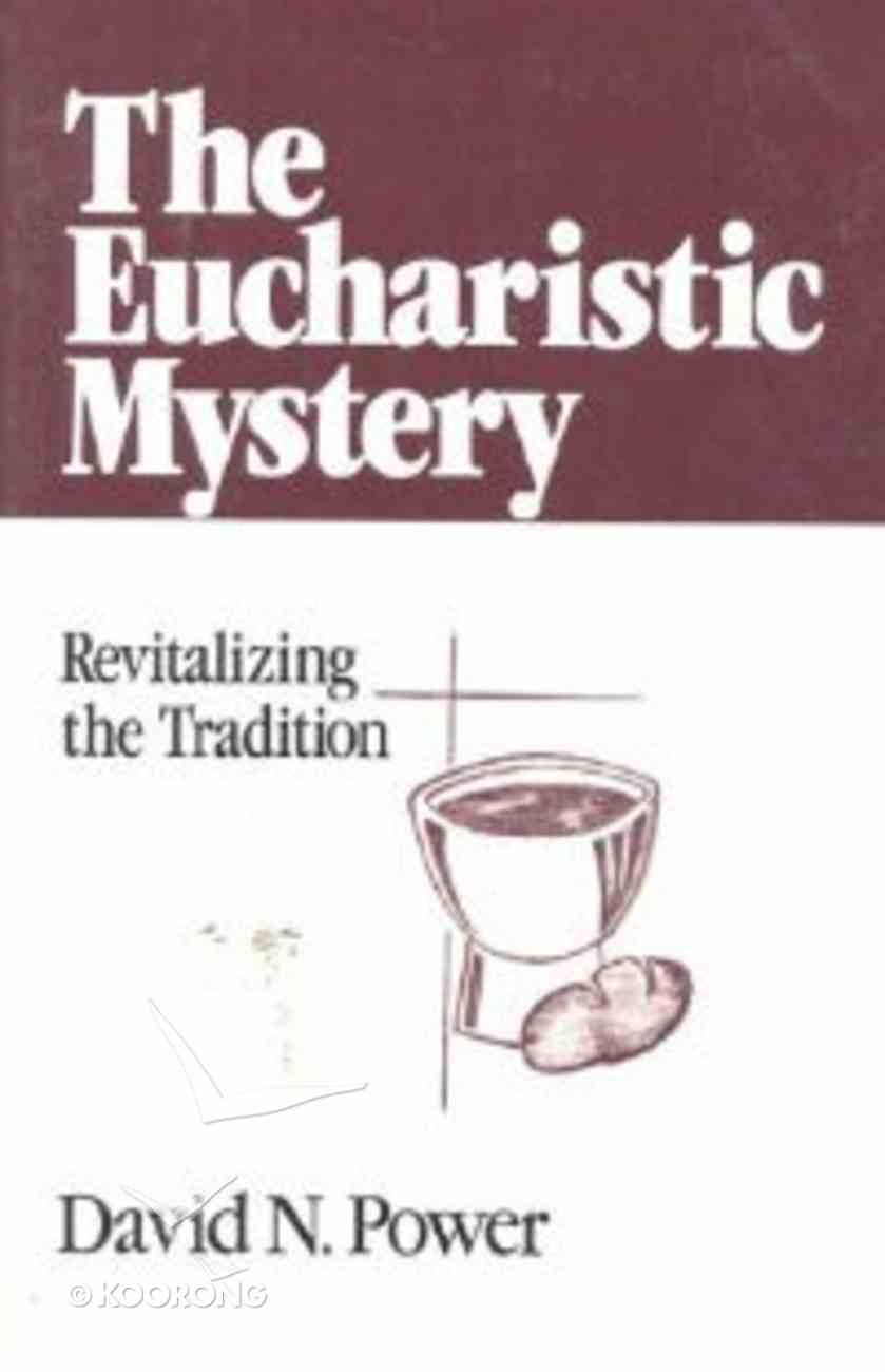 The Eucharistic Mystery Paperback