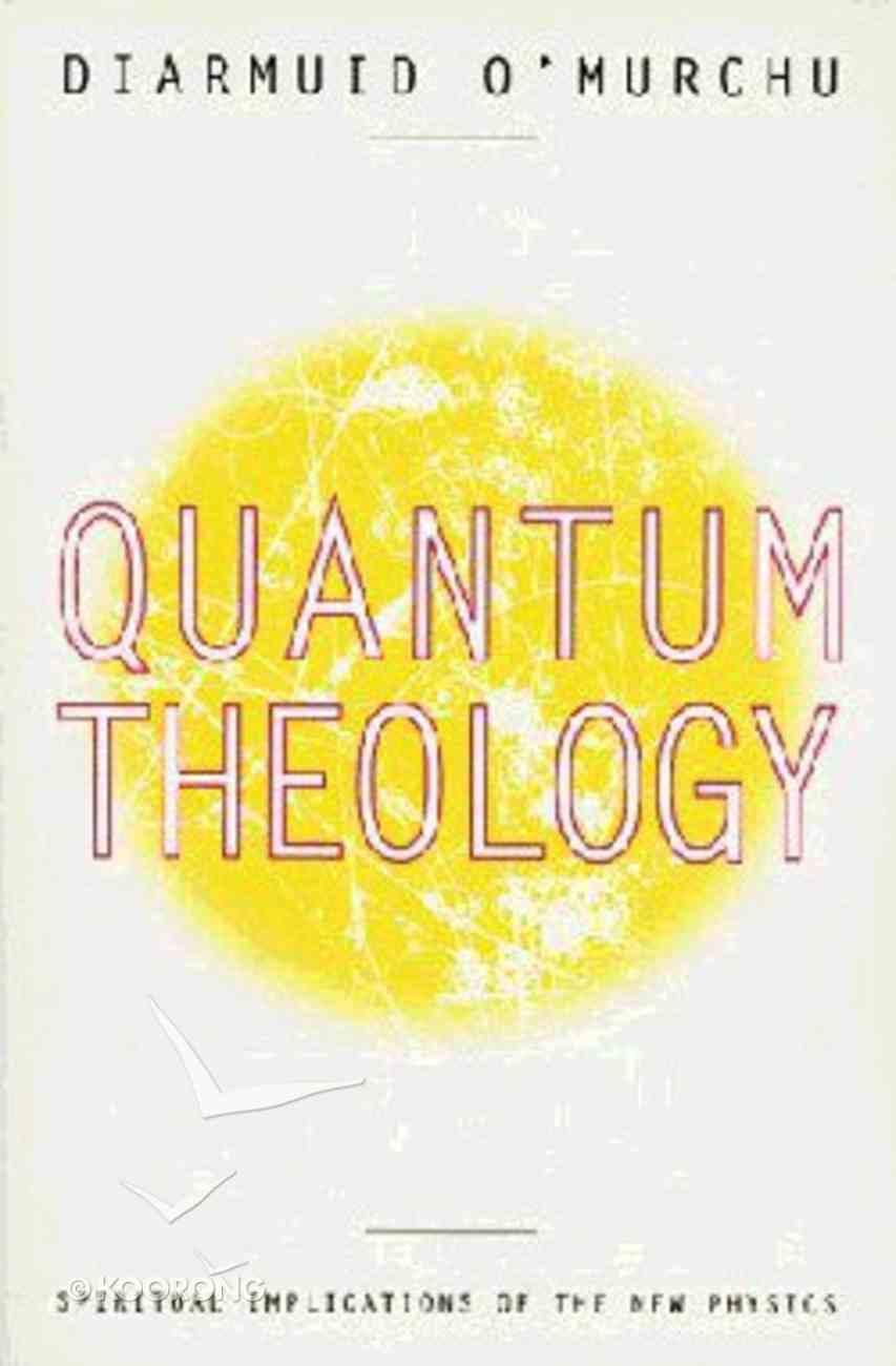 Quantum Theology Paperback