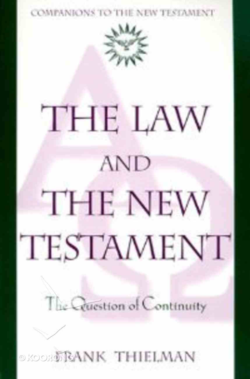 Law and the New Testament: The Question of Continuity Paperback