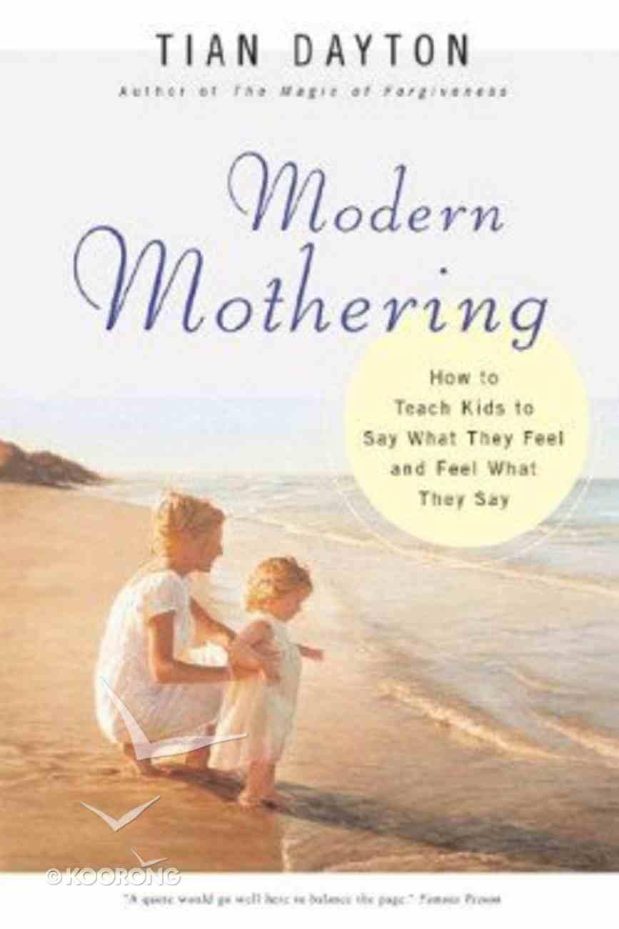 Modern Mothering Paperback