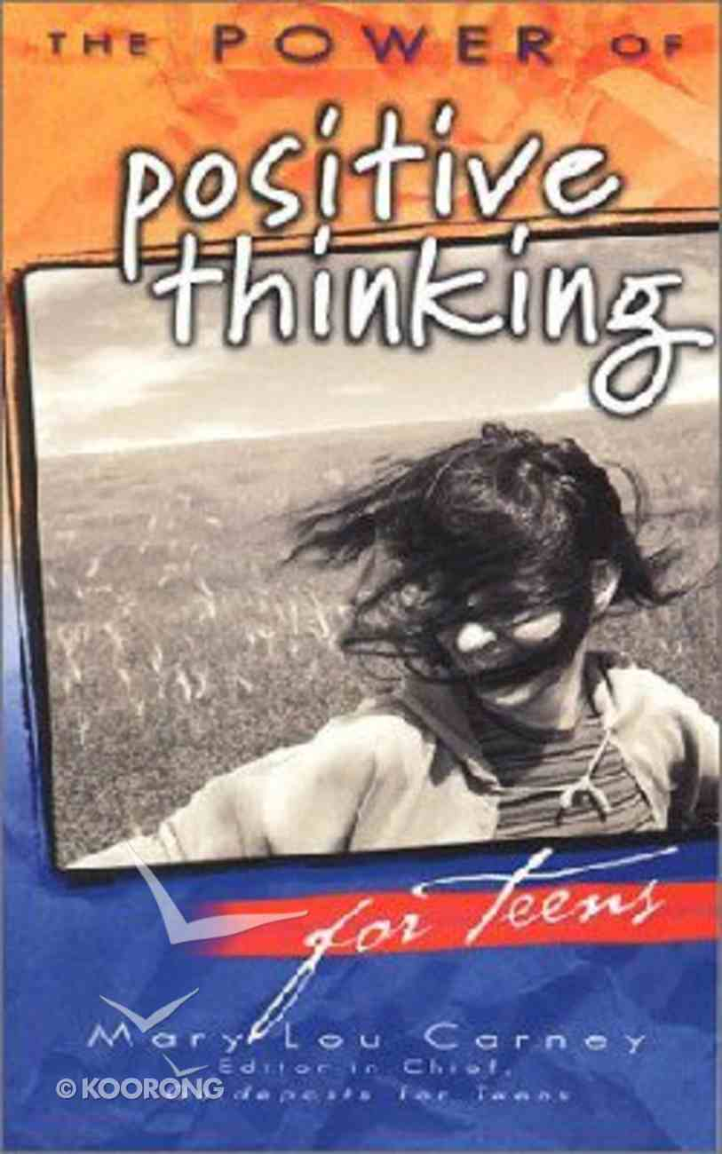 The Power of Positive Thinking For Teens Paperback