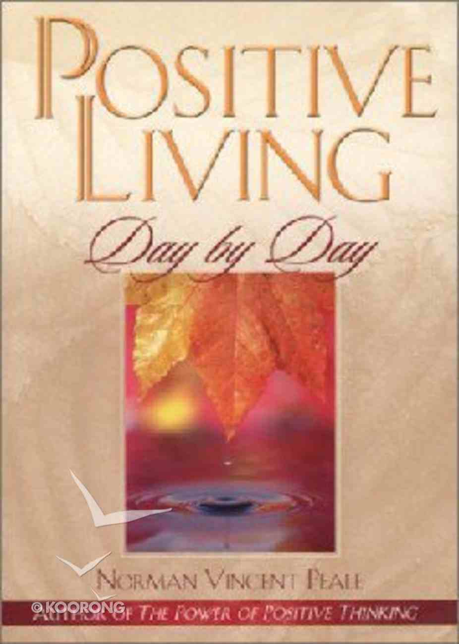Positive Living Day By Day Paperback