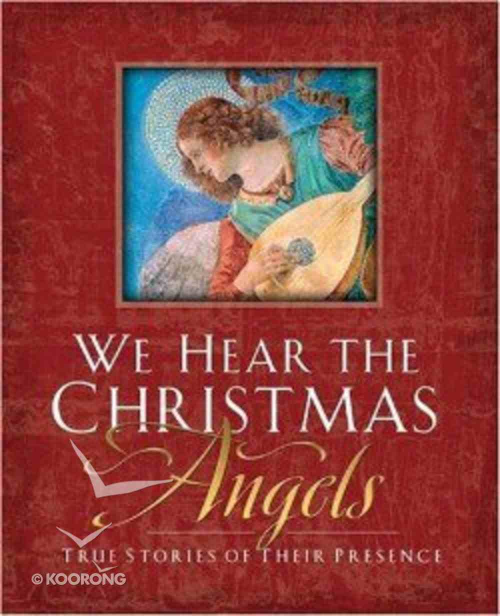 We Hear the Christmas Angels Paperback