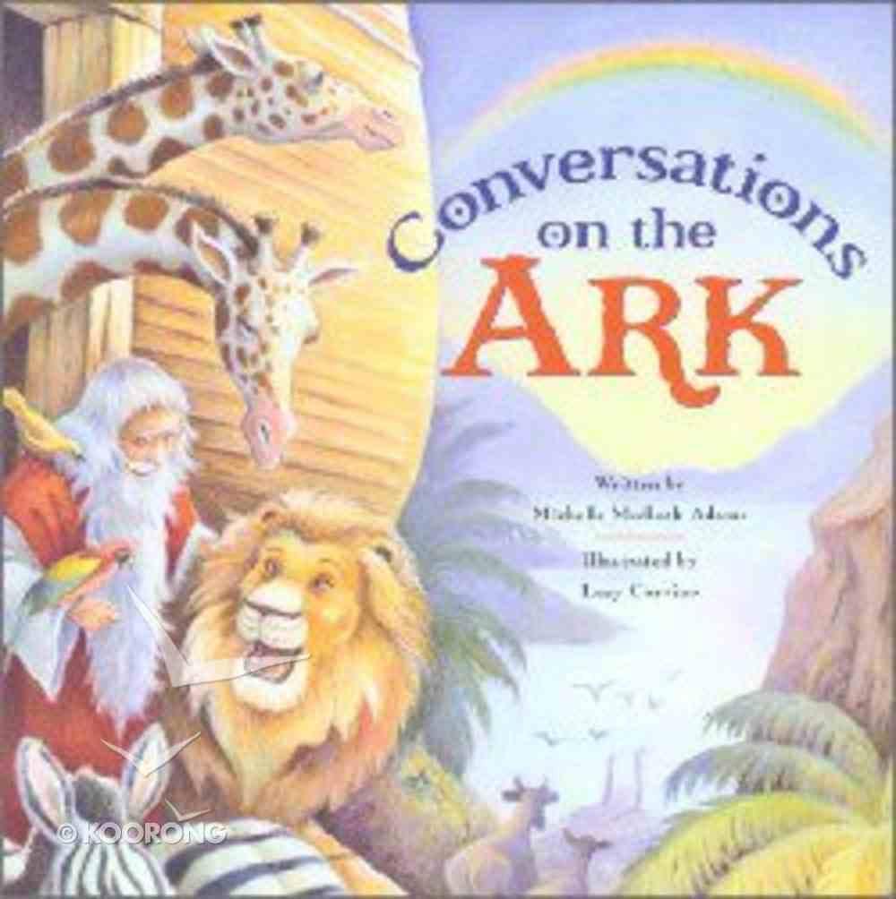 Conversations on the Ark Hardback