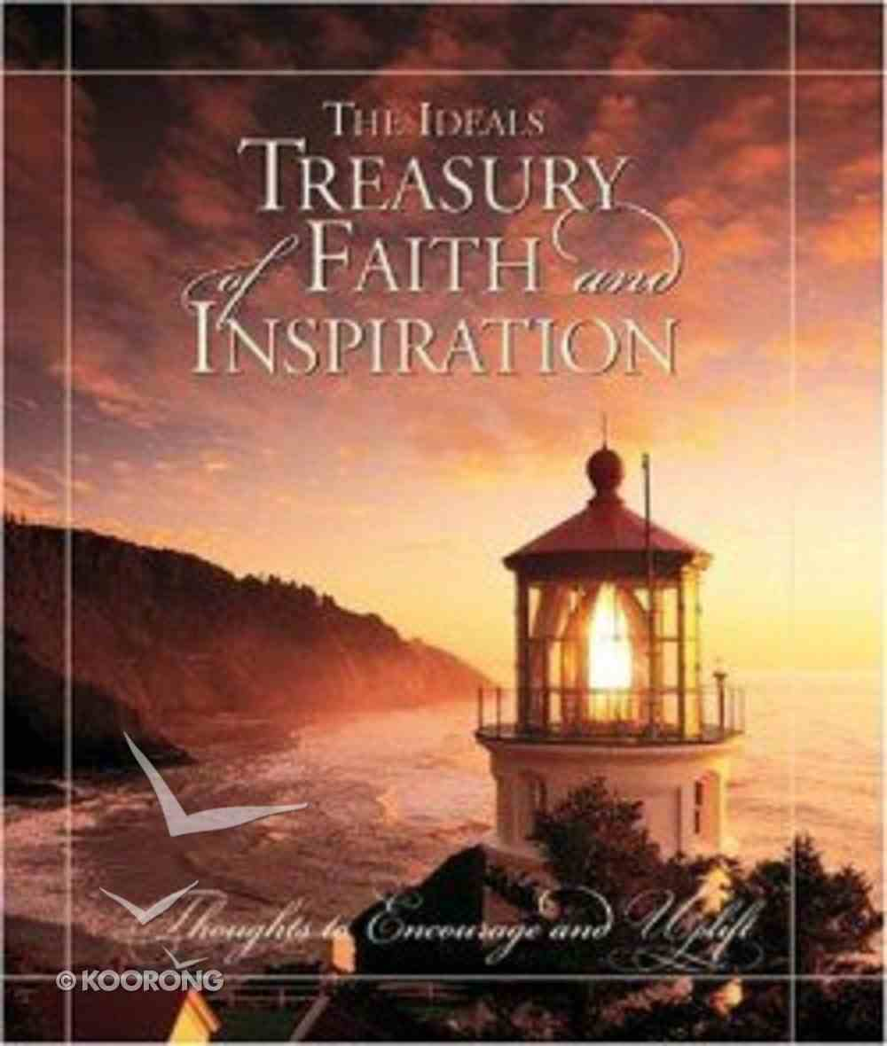 The Ideals Treasury of Faith and Inspiration Hardback