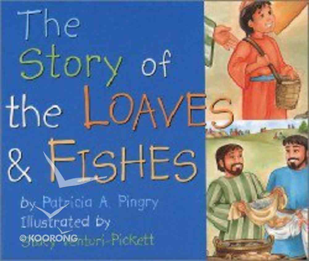 The Story of the Loaves and Fishes Hardback