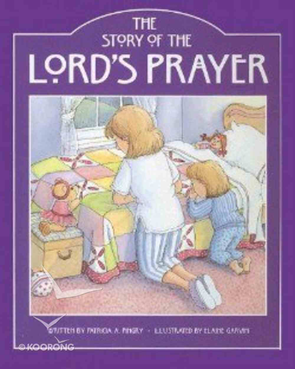 The Story of the Lord's Prayer Board Book