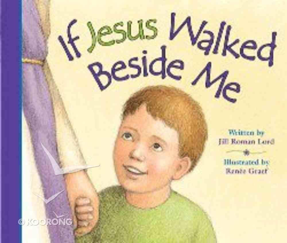 If Jesus Walked Beside Me Board Book