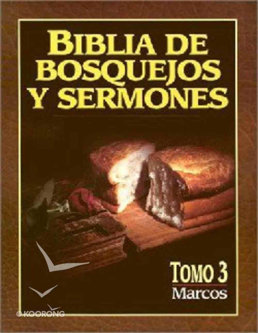 Biblia De Bosquejos Y Sermones #03: Marcos (Posb #03: Mark) (#03 in Preacher's Outline & Sermon Bible Series) Paperback