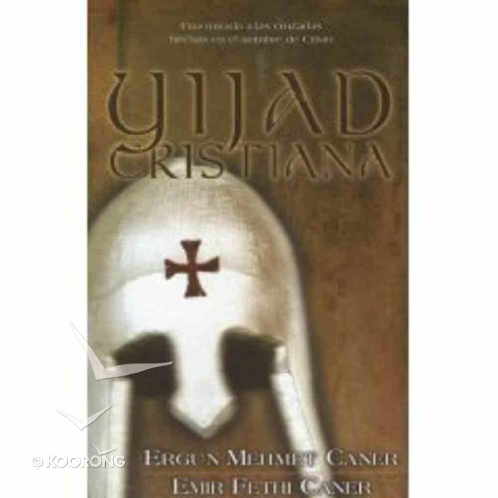 Yihad Cristiana (Christian Jihad) Paperback