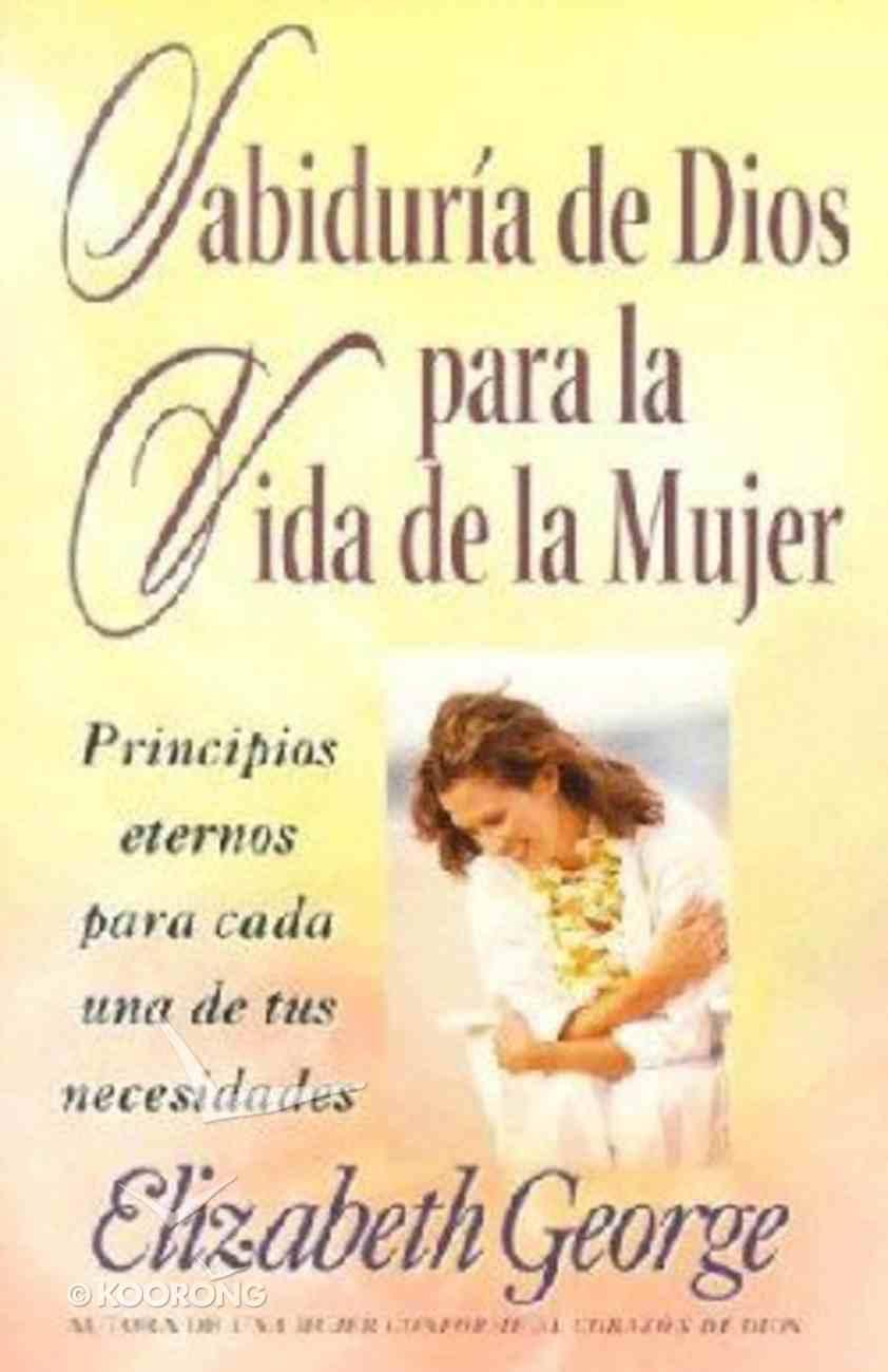 Sabiduria De Dios Para La Vida De La Mujer (God's Wisdom For A Woman's Life) Paperback