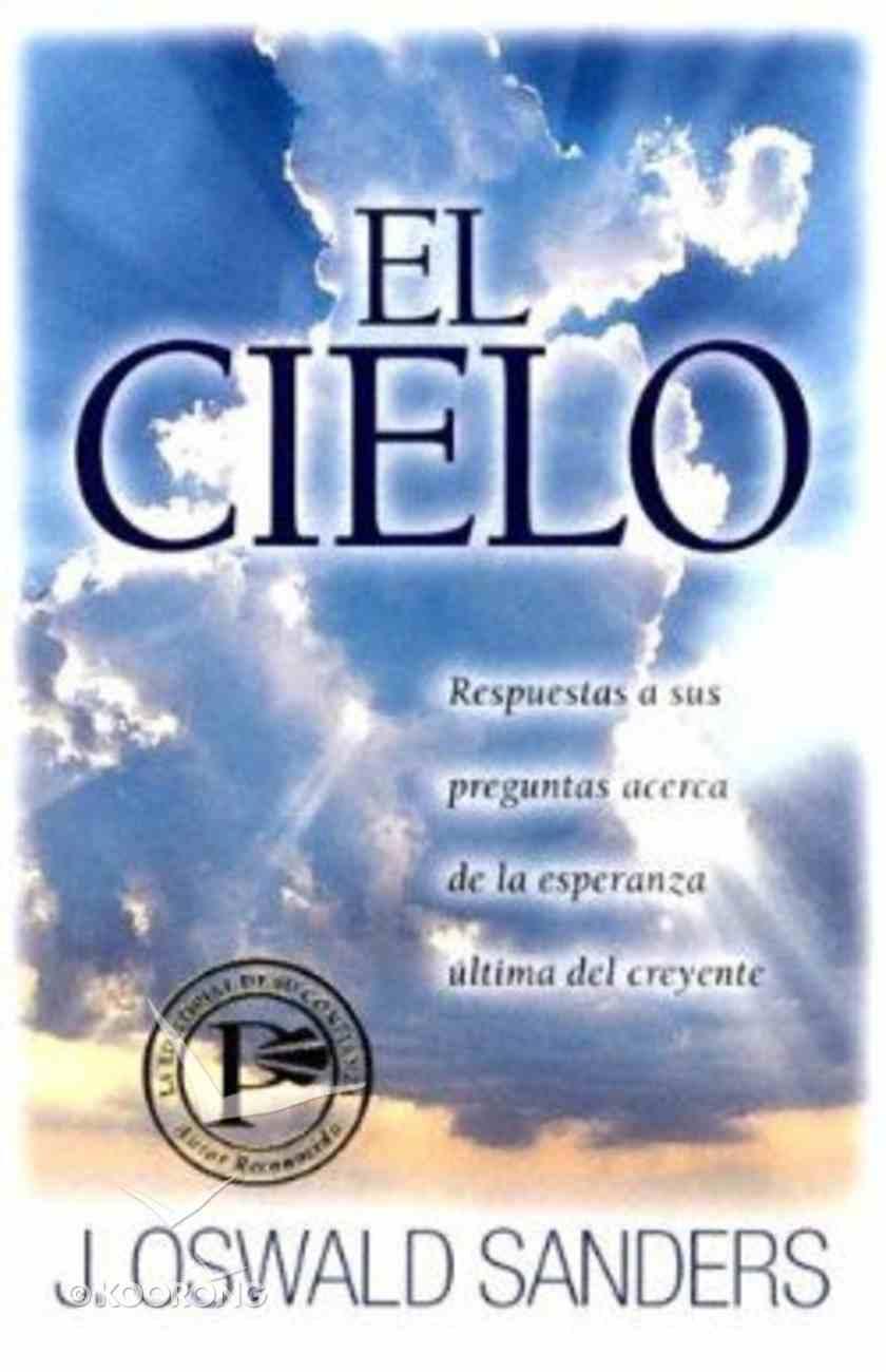 El Cielo (Heaven, Better By Far) Paperback