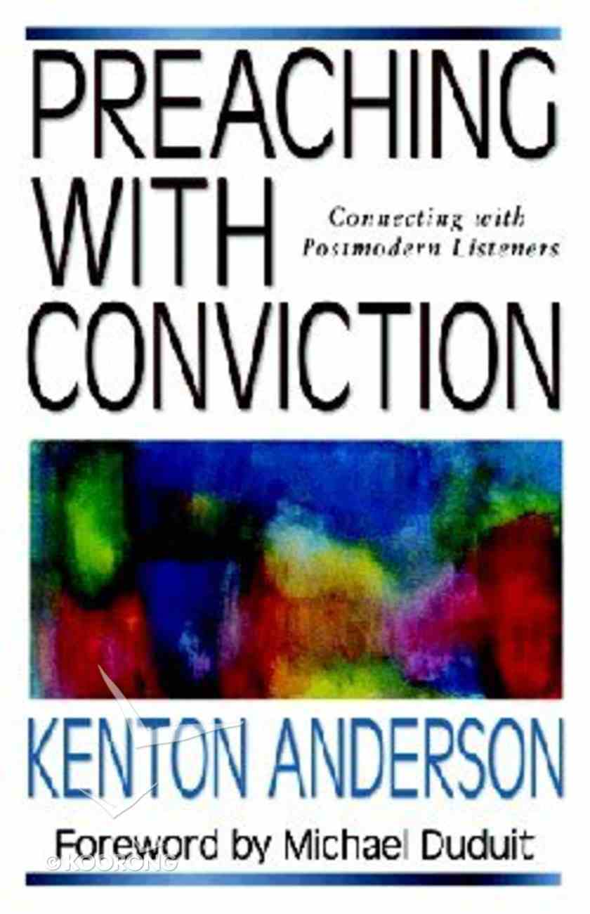 Preaching With Conviction Paperback