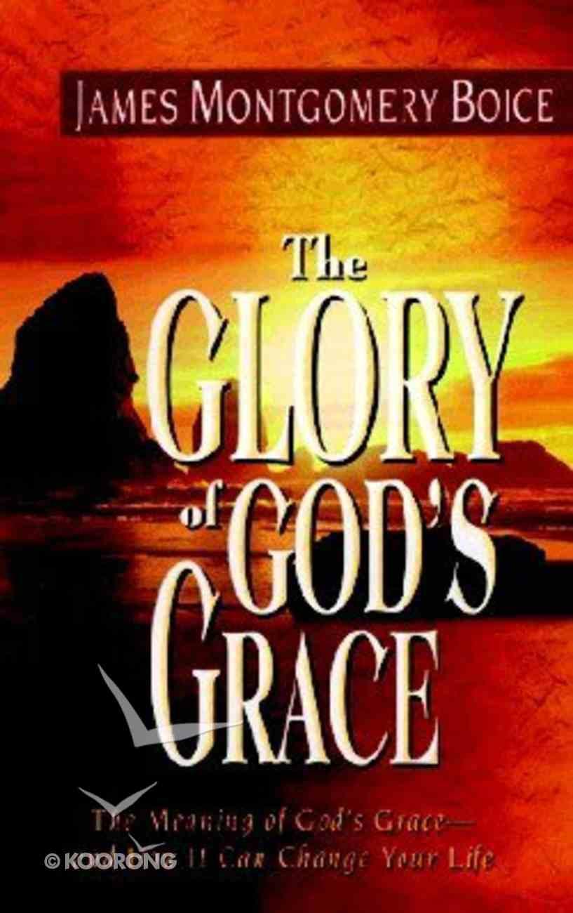 The Glory of God's Grace Paperback