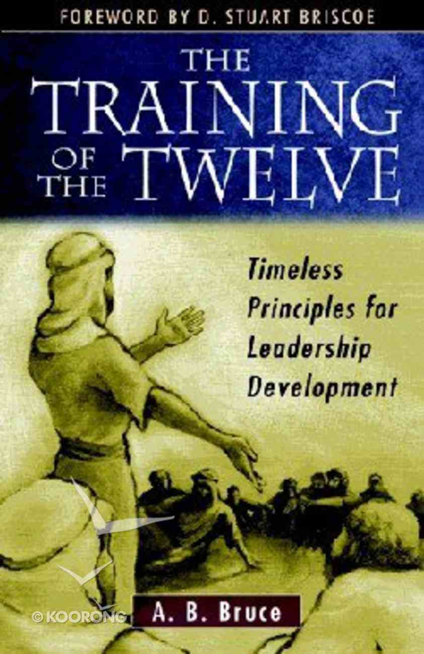 The Training of the Twelve Paperback