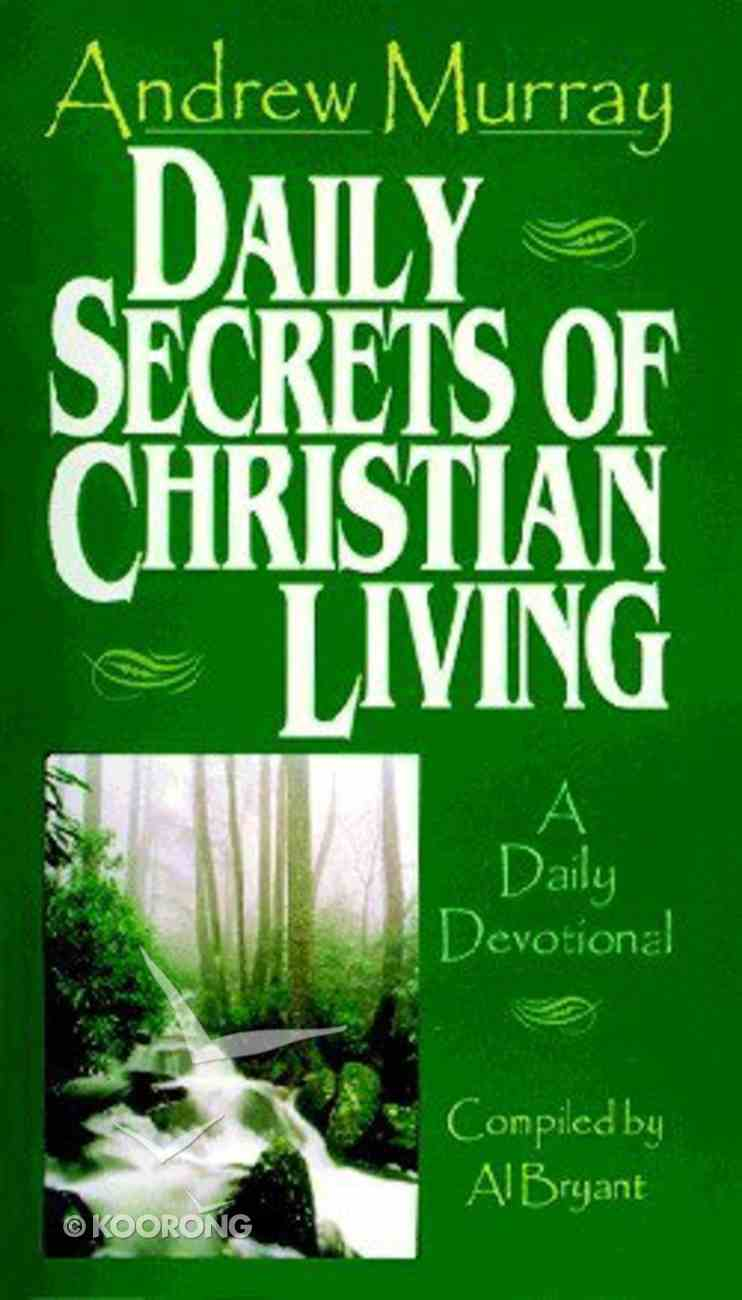 Daily Secrets of Christian Living Paperback
