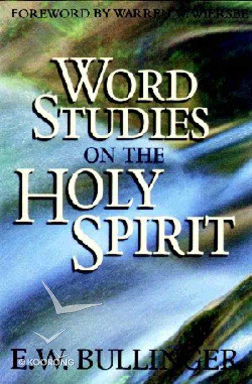 Word Studies on the Holy Spirit Paperback