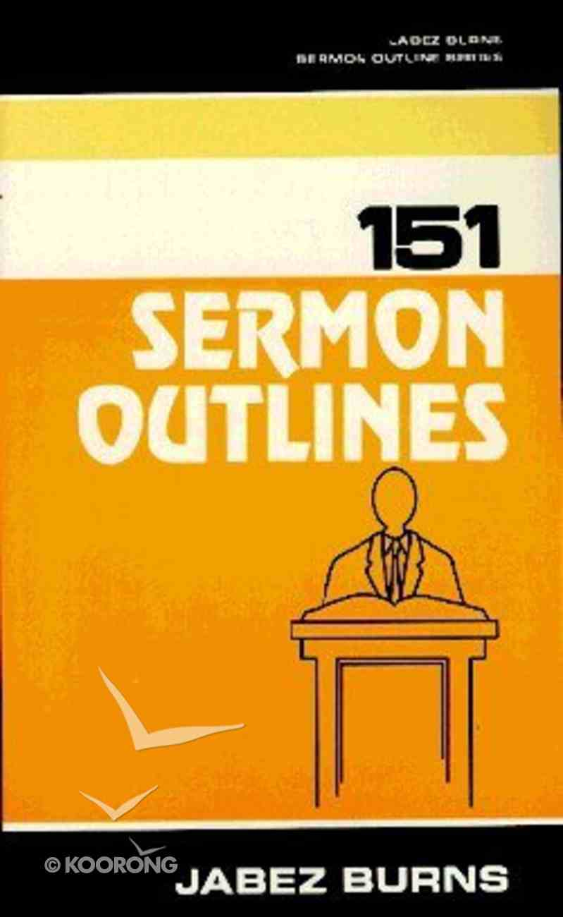 151 Sermon Outlines Paperback