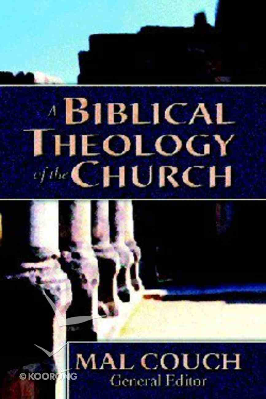 A Biblical Theology of the Church Hardback