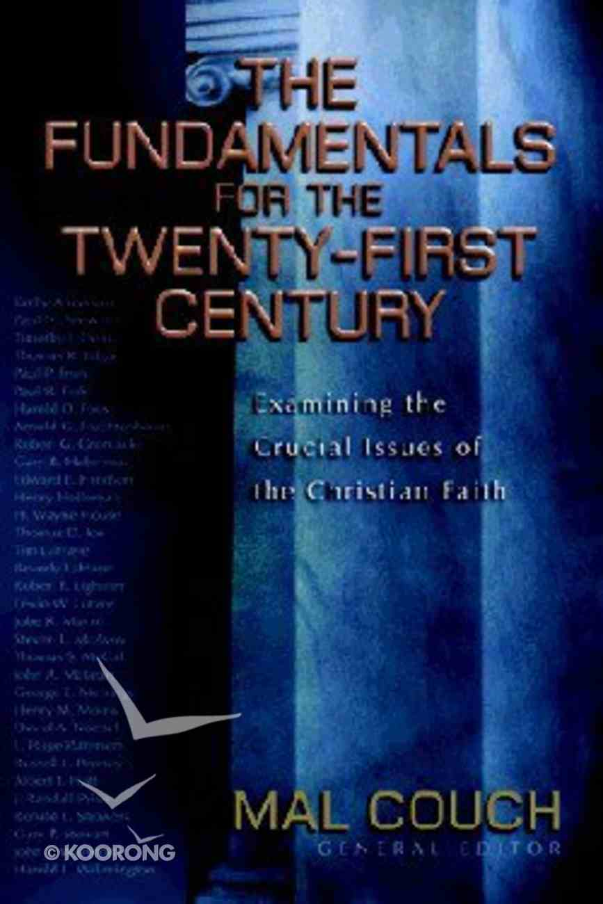 The Fundamentals For the Twenty-First Century Hardback