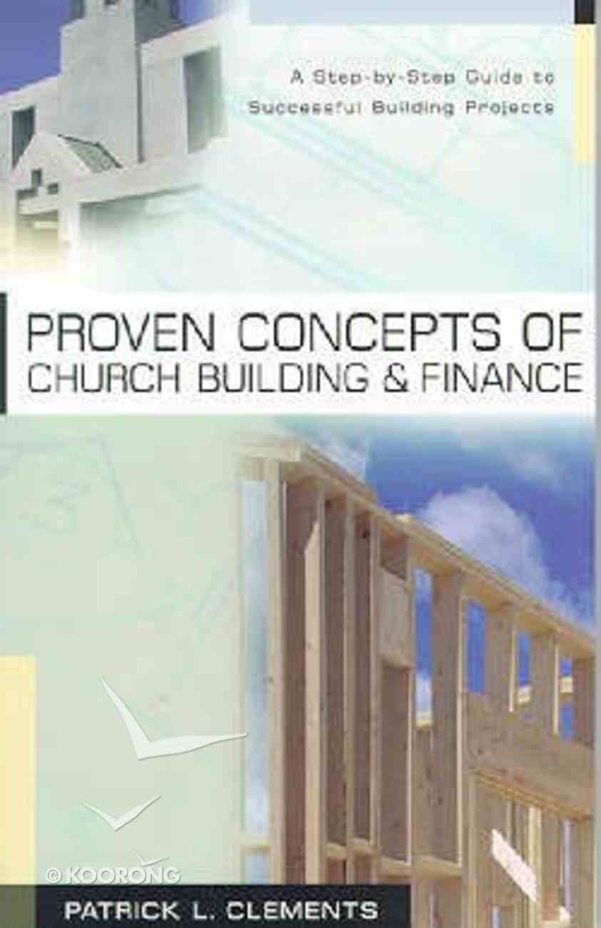 Proven Concepts of Church Building & Finance Paperback
