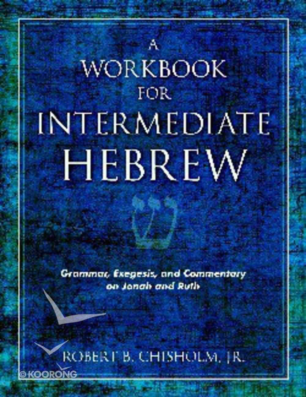 Workbook For Intermediate Hebrew Paperback