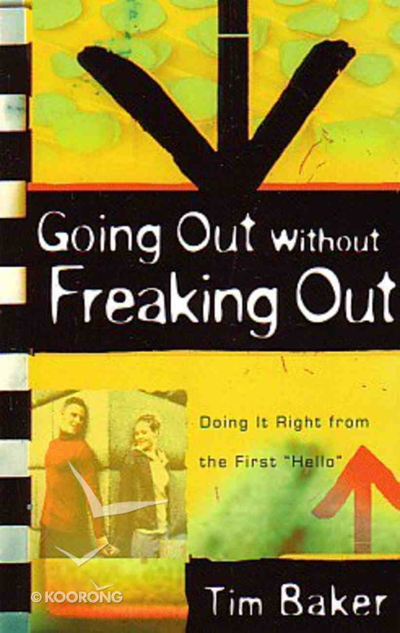 Going Out Without Freaking Out Paperback