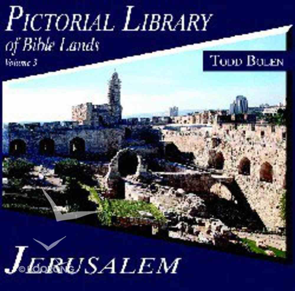 Pictorial Library of Bible Lands #03: Jerusalem CD