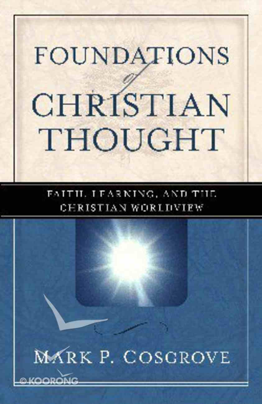 Foundations of Christian Thought Paperback