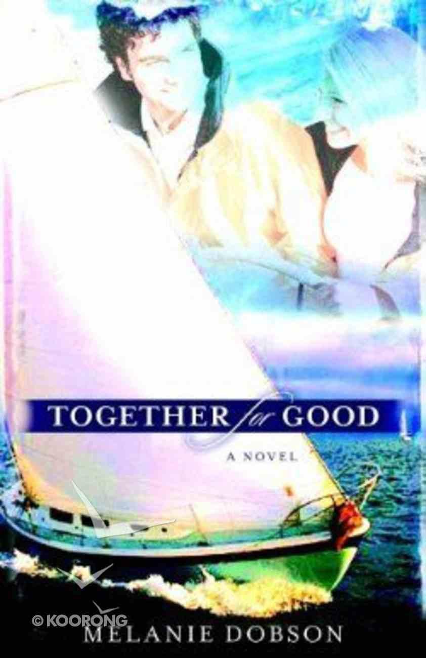 Together For Good Paperback