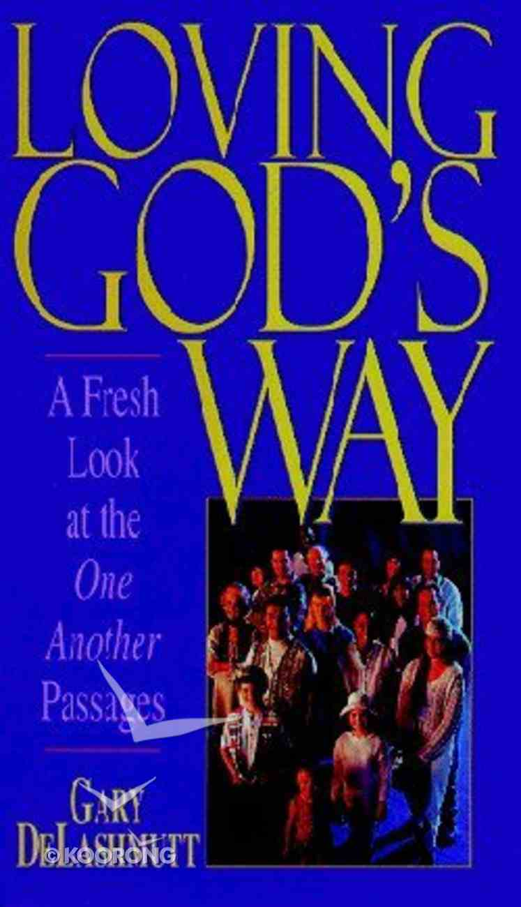 Loving God's Way Paperback